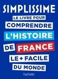 Nathalie Bucsek et Audrey Busson - Le livre pour comprendre l'histoire de France le plus facile du monde.