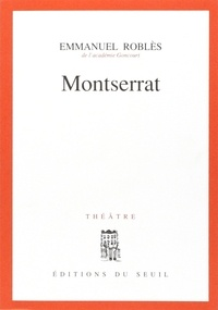 Emmanuel Roblès - Montserrat.
