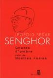 Léopold Sédar Senghor - Chants d'ombre suivi de Hosties noires.