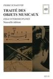 Traité des objets musicaux : essai interdisciplines / Pierre Schaeffer | Schaeffer, Pierre (1910-1995). Auteur