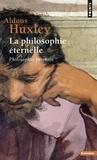"""Aldous Huxley - La Philosophie éternelle - """"Philosophia perennis""""."""