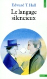 Edward-T Hall - Le Langage silencieux.