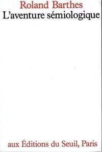 Roland Barthes - L'aventure sémiologique.