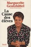 Marguerite Gentzbittel et Hervé Hamon - La Cause des élèves.