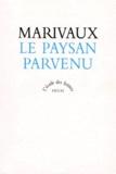 Pierre de Marivaux - Le paysan parvenu - Texte intégral.
