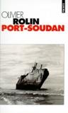 Olivier Rolin - Port-Soudan.