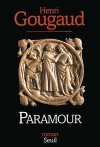 Henri Gougaud - Paramour.