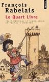 François Rabelais - Le quart livre.