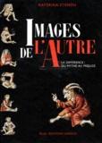 Images de l'Autre : la différence, du mythe au préjugé / Katérina Stenou | Stenou, Katérina