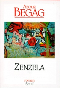 Azouz Begag - Zenzela.