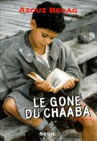 Azouz Begag - Le gone du Chaâba.