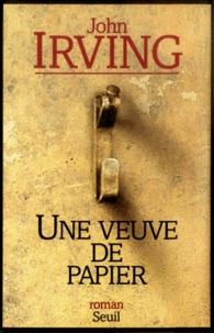 John Irving - Une veuve de papier.