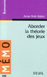 Anne Petit-Robin - Aborder la théorie des jeux.