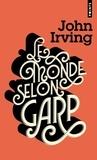 John Irving - Le monde selon Garp.