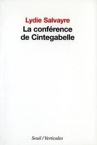 Lydie Salvayre - La conférence de Cintegabelle.