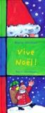 Vive Noël ! / texte et ill. de Alain Crozon | Crozon, Alain (1970-....). Auteur