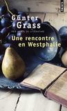 Günter Grass - Une rencontre en Westphalie.