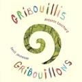 Gribouillis, gribouillons / Antonin Louchard | Louchard, Antonin (1954-....)