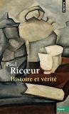 Paul Ricoeur - Histoire et vérité.