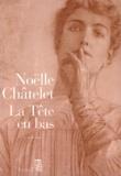 Noëlle Châtelet - .