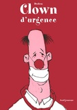 Clown d'urgence / Dedieu | Dedieu, Thierry (1955-....)