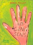 cinq sens (Les) | Tullet, Hervé (1958-....). Auteur