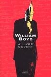 A livre ouvert : les carnets intimes de Logan Mountstuart / William Boyd | Boyd, William (1952-....). Auteur