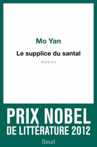 Yan Mo - Le supplice du santal.