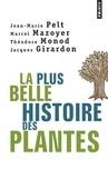 Jean-Marie Pelt et Théodore Monod - La plus belle histoire des plantes - Les racines de notre vie.