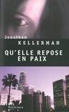 Jonathan Kellerman - Qu'elle repose en paix.