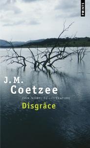 J. M. Coetzee - Disgrâce.