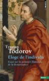 Tzvetan Todorov - Eloge de l'individu - Essai sur la peinture flamande de la Renaissance.