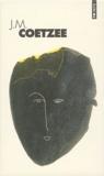J. M. Coetzee - JM Coetzee Coffret en 3 volumes : En attendant les barbares ; Michael K, sa vie, son temps ; Disgrâce.