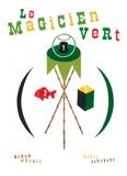 Le magicien vert / Bruno Munari | Munari, Bruno (1907-1998). Auteur
