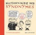 Dictionnaire des synonymes / Claudine Desmarteau | Desmarteau, Claudine (1963-....). Auteur. Illustrateur