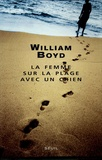 La femme sur la plage avec un chien / William Boyd | Boyd, William (1952-....). Auteur