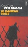 Jonathan Kellerman - Le Rameau brisé.