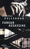 Jonathan Kellerman - Fureur assassine.