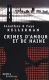 Jonathan Kellerman - Crimes d'amour et de haine - Un gardien pour ma soeur le blues de la déprime.