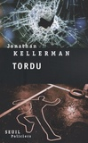 Jonathan Kellerman - Tordu.