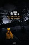 Jane Harris - La servante insoumise.