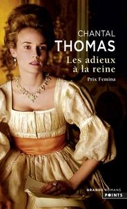 Chantal Thomas - Les Adieux à la reine.
