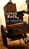 Joseph Roth - La rébellion.