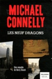 Les neuf dragons. 15 / Michael Connelly | Connelly, Michael (1956-....)
