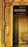 Amitav Ghosh - Le Palais des Miroirs.