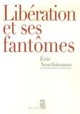 Eric Aeschimann - Libération et ses fantômes.