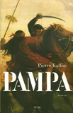 Pierre Kalfon - Pampa.