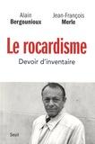 Le rocardisme : devoir d'inventaire / Alain Bergounioux, Jean-François Merle | Bergounioux, Alain (1949-....)