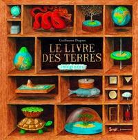 Guillaume Duprat - Le livre des terres imaginées.