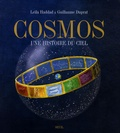 Guillaume Duprat et Leïla Haddad - Cosmos - Une histoire du ciel.